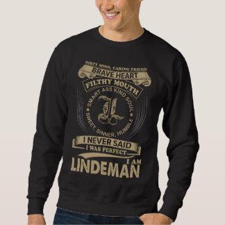 I Was Perfect. I Am LINDEMAN Sweatshirt