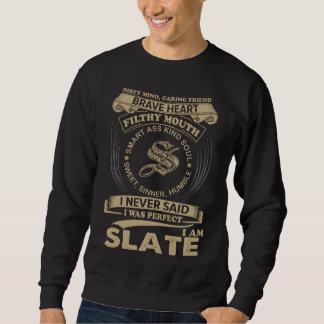I Was Perfect. I Am SLATE Sweatshirt