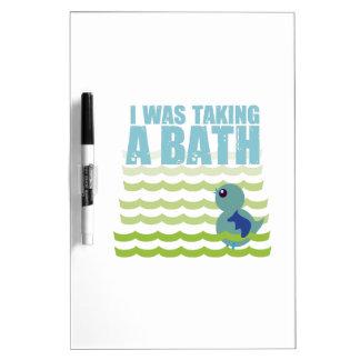 I Was Taking A Bath Dry-Erase Whiteboard