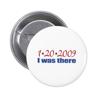 I was There 1-20-09 Obama Button
