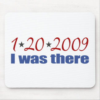 I was There 1-20-09 Obama Mouse Mat