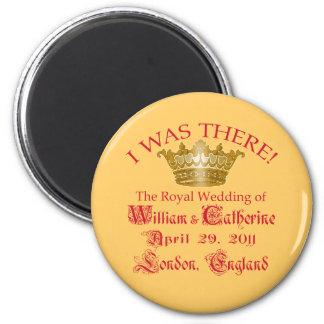 I Was There at the Royal Wedding Tshirts 2 Inch Round Magnet