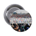 I WAS THERE: Crowd at Inauguration Ceremony Buttons
