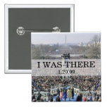 I WAS THERE: Crowd at Inauguration Ceremony Pin