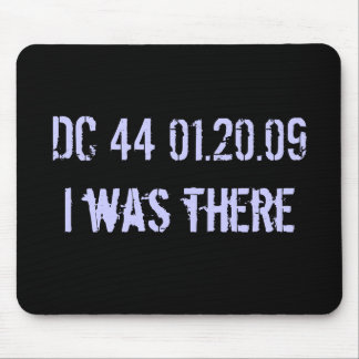 I was there: date stamped in history mouse pad