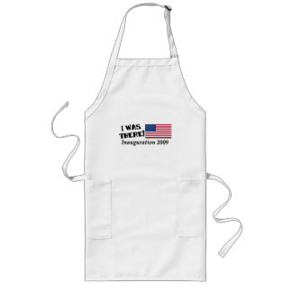 I Was There Inauguration Day 2009 Gifts Long Apron