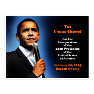 I was There! Jan 20, 2009 44th President Obama Postcard