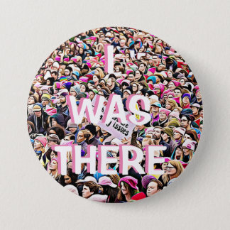 I Was There, March for Women's Equality Button