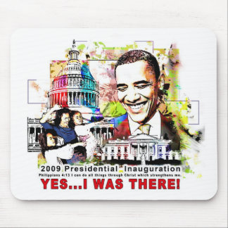 """I was there"" Obama Mouse Pad"