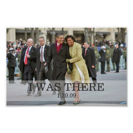 I WAS THERE: President and Mrs. Obama Inauguration Poster