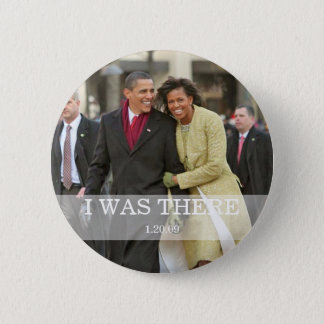 I WAS THERE: President Barack and Michelle Obama Pinback Button