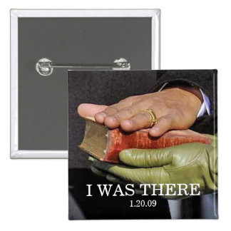 I WAS THERE: President Obama Hand on Lincoln Bible 2 Inch Square Button