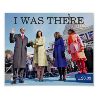I WAS THERE: President Obama Inauguration Ceremony Poster