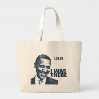 I WAS THERE - President Obama Inauguration Large Tote Bag