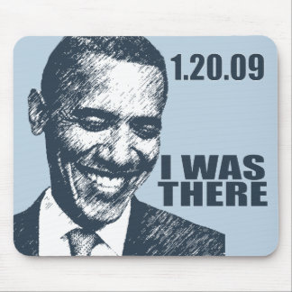 I WAS THERE - President Obama Inauguration Mouse Mats