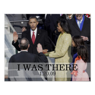 I WAS THERE: President Obama Swearing In Ceremony Poster