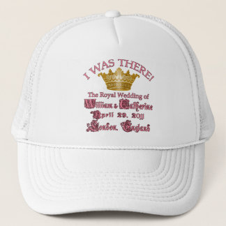 I Was There  Royal Wedding Memorabilia Trucker Hat