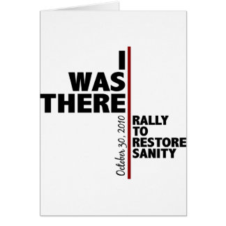 I was there sanity rally greeting card