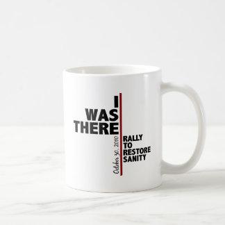 I was there sanity rally coffee mug