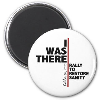 I was there sanity rally 2 inch round magnet