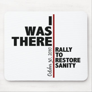 I was there sanity rally mouse pad