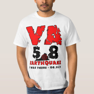 I was there - The 5.8 Virginia Earthquake T-Shirt