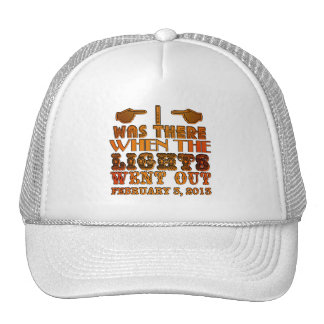 I Was There When the Lights Went Out NOLA Trucker Hat