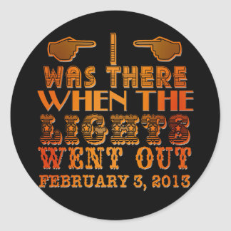 I Was There When the Lights Went Out NOLA Stickers