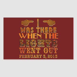I Was There When the Lights Went Out NOLA Rectangular Stickers