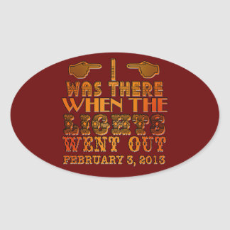 I Was There When the Lights Went Out NOLA Oval Sticker