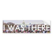"""I Was There"" Women's March in Washington DC Bumper Sticker"