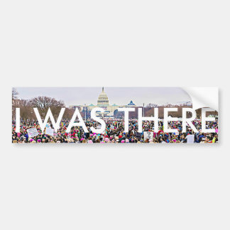 """I Was There"" Women's March in Washington DC Bumper Sticker"