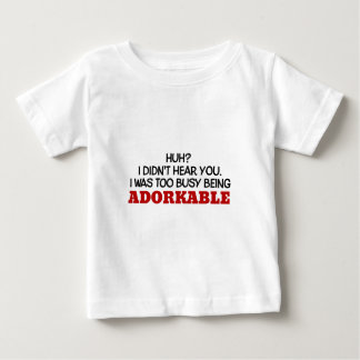 I Was Too Busy Being Adorkable Baby T-Shirt