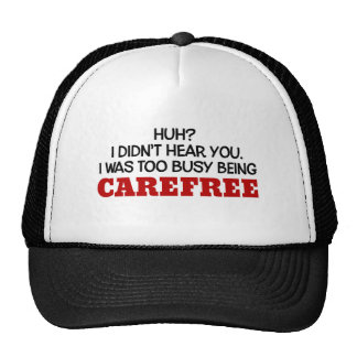 I Was Too Busy Being Carefree Trucker Hat