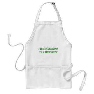 I was vegetarian 'til I grew TEETH Adult Apron