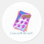 I was worth the Wait, Baby Boy Round Stickers
