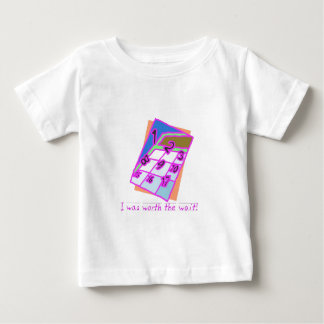 I was worth the wait!, girl t shirts