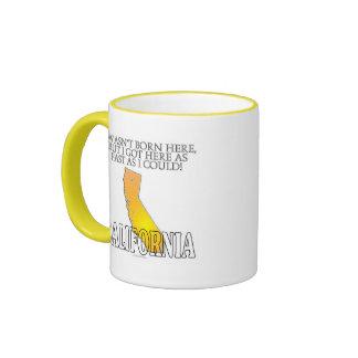 I wasn't born here...California Ringer Mug