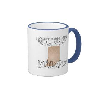 I wasn't born here...Indiana Ringer Coffee Mug