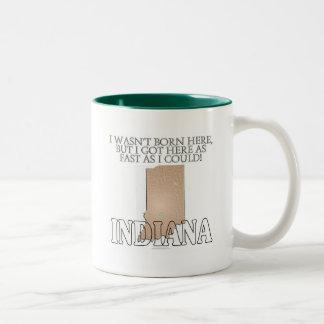 I wasn't born here...Indiana Two-Tone Coffee Mug