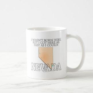 I wasn't born here...Nevada Classic White Coffee Mug