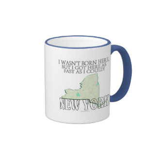 I wasn't born here...New York Ringer Coffee Mug