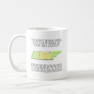 I wasn't born here...Tennessee Classic White Coffee Mug