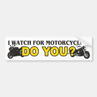 I Watch For Motorcycles Car Bumper Sticker