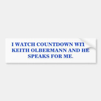 I WATCH KEITH OLBERMANN BUMPER STICKER
