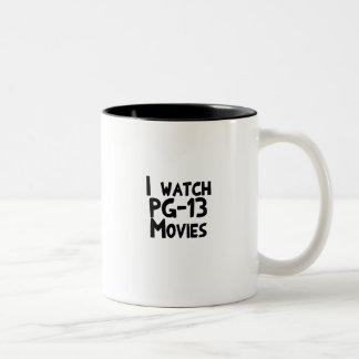I watch PG-13 Movies Two-Tone Coffee Mug