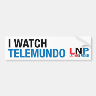 I watch Telemundo Bumper Sticker