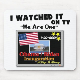 I Watched It On TV - Inauguration 2009 Mouse Mats