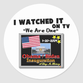 I Watched It On TV - Inauguration 2009 Round Stickers