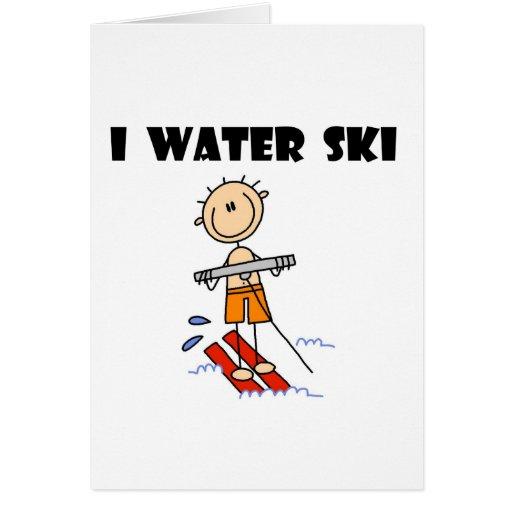 I Water Ski  Greeting Card